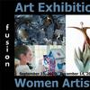 3rd Annual Women Artists Art Exhibition www.fusionartps.com