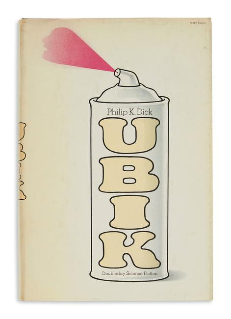 Lot 108: Philip K.  Dick, Ubik, first edition, signed, Garden City, 1969.  Estimate $4,000 to $6,000.