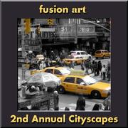 "Fusion Art's 2nd Annual ""Cityscapes"" International Art Competition www.fusionartps.com"