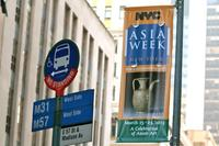 Asia Week New York Street Banners Proclaim the Week-Long Round of Gallery Exhibitions, Auction Sales, Museum Shows, and Lectures
