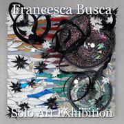 Francesca Busca Solo Art Exhibition