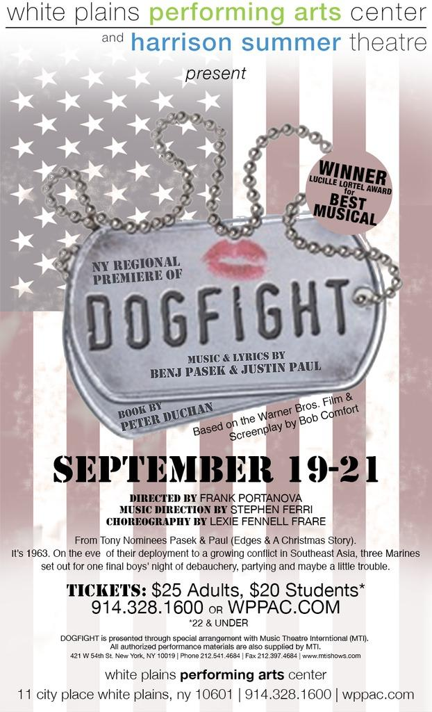 Dogfight performs at the White Plains Performing Arts Center September 19 & 20th at 8pm and September 21 at 2pm.