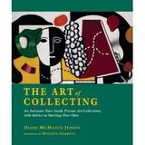 The Art of the Collecting by Diane McManus Jensen.