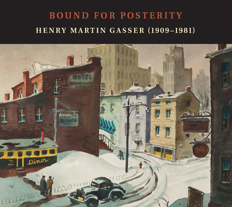 BOUND FOR POSTERITY: Henry Martin Gasser (1909–1981)