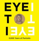 Eye to I...3,000 Years of Portraits at the Katonah Museum of Art, through Feb.  16, 2014.
