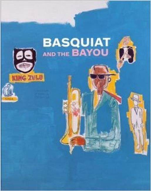 COVER of book reviewed on caa.reviews.org: Franklin Sirmans, Robert Farris Thompson, and Robert O'Meally Basquiat and the Bayou Exh.  cat.  New York: Prestel, 2014.