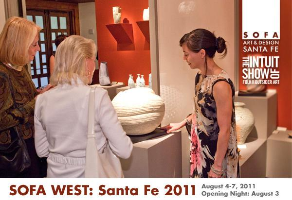 SOFA West returns to Santa Fe, August 4-7, 2011, at Santa Fe Convention Center.