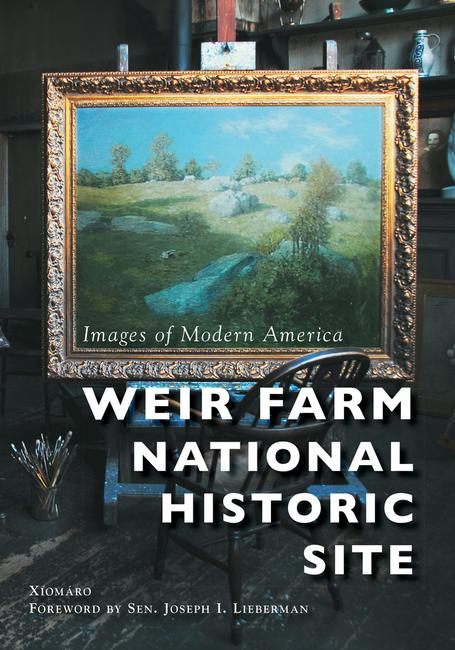 Cover of 'Weir Farm National Historic Site' by Xiomáro (Arcadia Publishing, 2019)