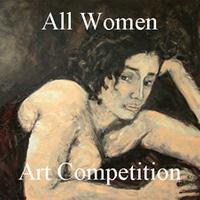 All Women Art Competition - www.lightspacetime.com