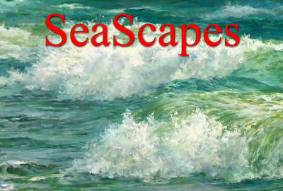 "8th Annual ""SeaScapes"" Art Exhibition"