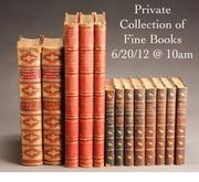 Private Collection of Fine Books Auction June 20, 2012