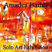 Amadea Bailey Solo Art Exhibition