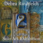 Debra Rushfeldt - Solo Art Exhibition