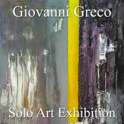Giovanni Greco Solo Art Exhibition