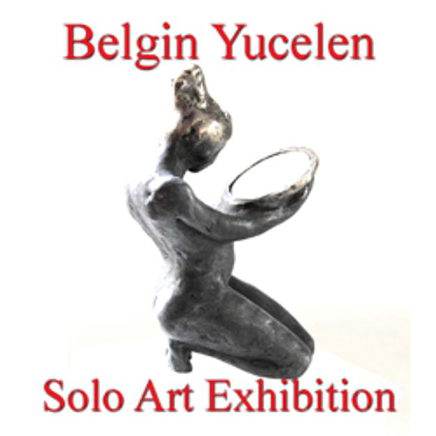 Belgin Yücelen Solo Art Exhibition