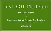 On May 19, 4 to 8pm, stroll Just Off Madison for an open house at a dozen of New York's leading American art galleries located between 69th and 79th Streets.