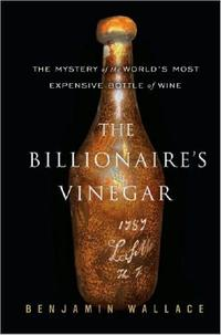 """The Billionaire's Vinegar"" by Benjamin Wallace spurred a lawsuit from U.K.  wine expert Micheal Broadbent"