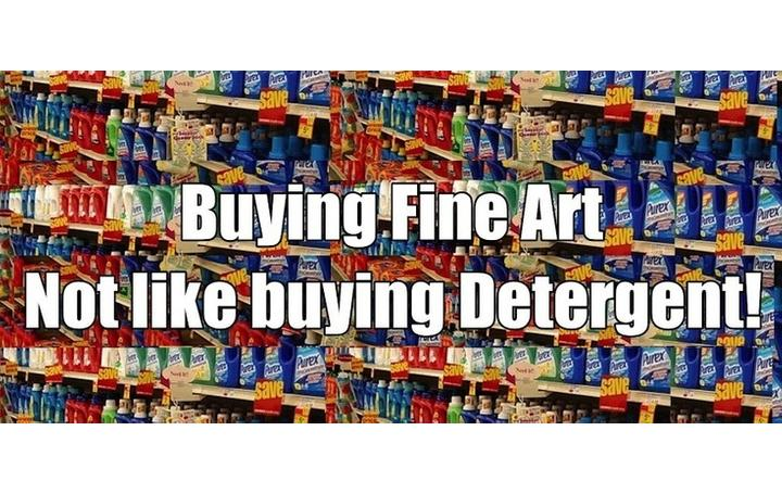 Buying Fine Art Not Like Buying Detergent