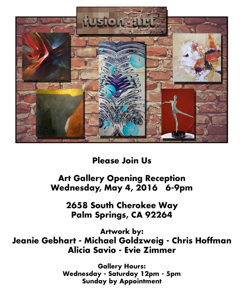 Fusion Art Opens in Palm Spring on May 4, 2016.  Opening Reception 6pm-9pm