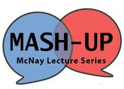 Mash-Up Lecture, McNay Art Museum, San Antonio, Texas