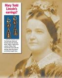 Earrings associated with Mary Todd Lincoln.