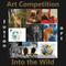 Fusion Art's Into the Wild Art Competition is Now Accepting Entries www.fusionartps.com
