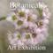 Botanicals 2016 Art Exhibition