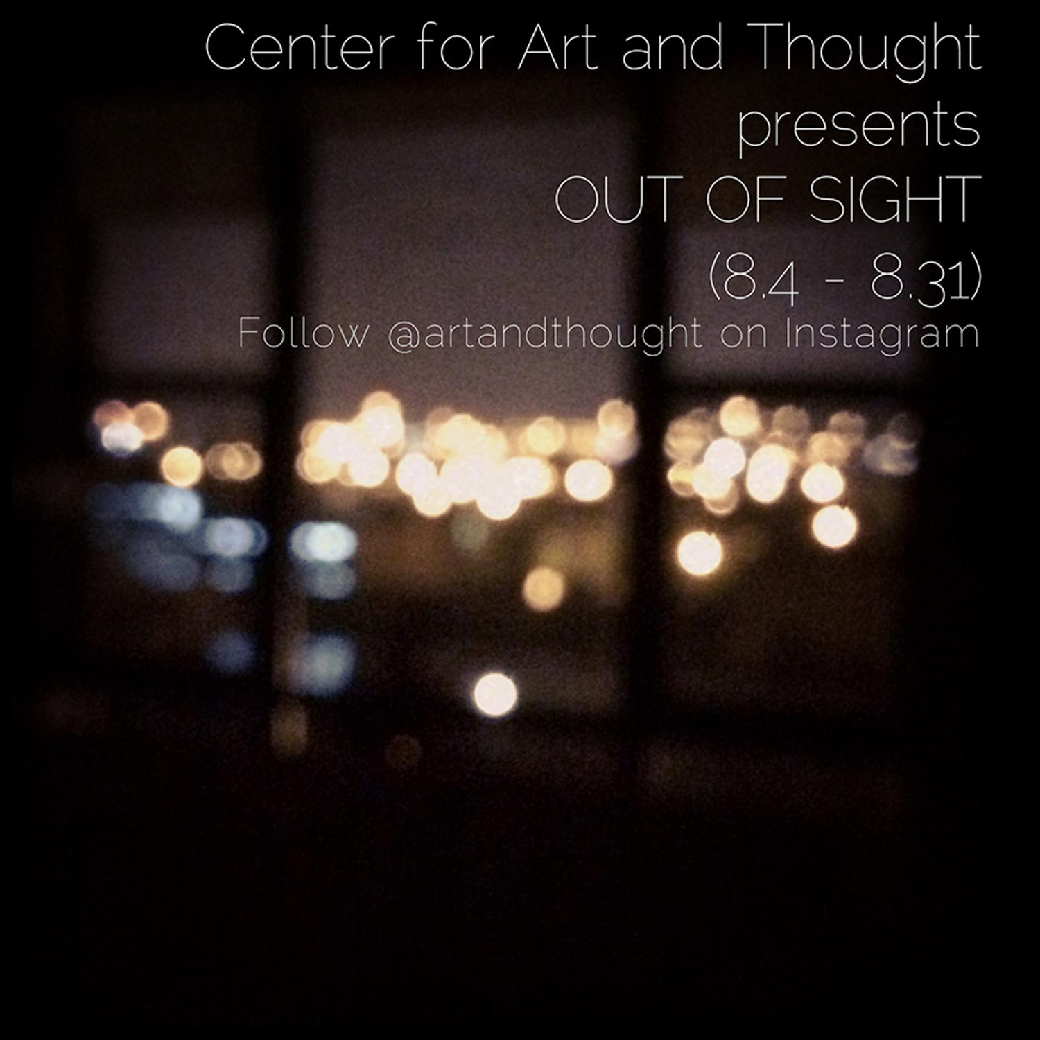 Center For Art And Thought Launches Quot Out Of Sight