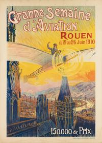 Charles Rambert, Grande Semaine d'Aviation / Rouen, 1910.  Estimate $6,000 to $9,000.