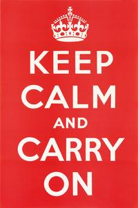 Keep Calm and Carry On, designer unknown, 1939.  Sold August 2, 2017 for $15,000.