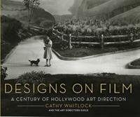 Designs on Film:A Century of Hollywood Art Direction