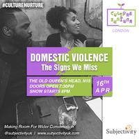 Subjectivity presents Domestic Violence: The Signs We Miss