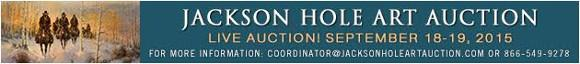 Jackson Hole Art Auction - September 2015