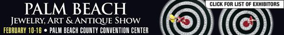 Palm Beach Jewelry, Art and Antique Show - Feb 20-16.  Palm Beach County Convention Center