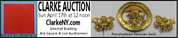 Clarke Auction Sunday April 17th at 12 noon - ClarkeNY.com