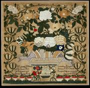 Sampler William Levington and possibly unknown maker Baltimore, Maryland, 1832 Silk and crinkled silk on a linen ground of 28 x 28 threads per inch Stitches: cross and satin Colonial Williamsburg Museum Purchase, 1996-85