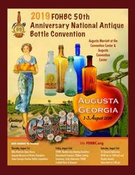 The FOHBC will hold its annual National Antique Bottle Convention in the Augusta Marriott Hotel and Convention Center in Augusta, Ga.  on August 1-3.  $5 General Admission.  The public is welcome!