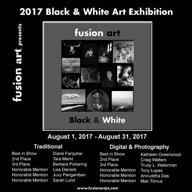 "Fusion Art's ""Black & White"" International Art Exhibition Opened August 1, 2017 www.fusionartps.com"