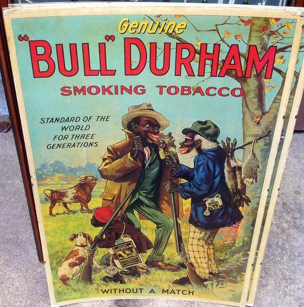 This Bull Durham paper sign is one of many advertising signs that will be sold on Saturday, March 14th, in Suffolk, Va.
