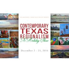 Contemporary Texas Regionalsm: A Holiday Show