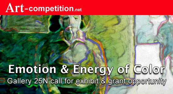 "Art Call ""Emotion & Energy of Color 2018"" for exhibiting and art grant opportunity at Gallery 25N"