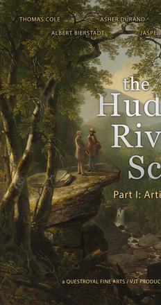 The Hudson Riv­er School: Artistic Pioneers