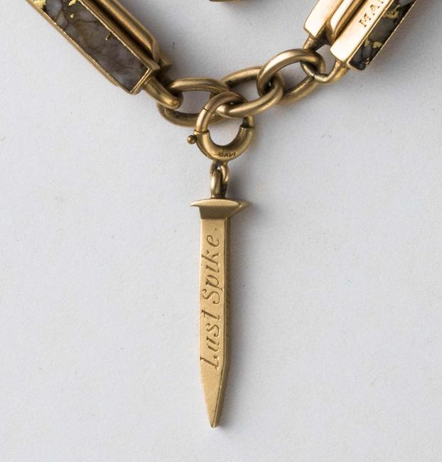 "The ""Last Spike"" gold watch fob came from excess gold joining the transcontinental railway in 1869."