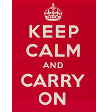 Designer Unknown, Keep Calm and Carry On, 1939.  Estimate $12,000 to $18,000.
