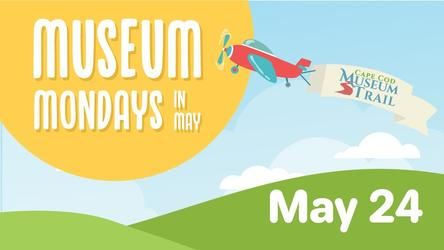 Museum Monday in May