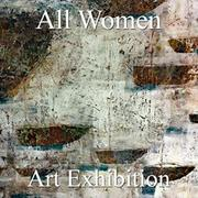 "7th Annual ""All Women"" Online Art Exhibition"