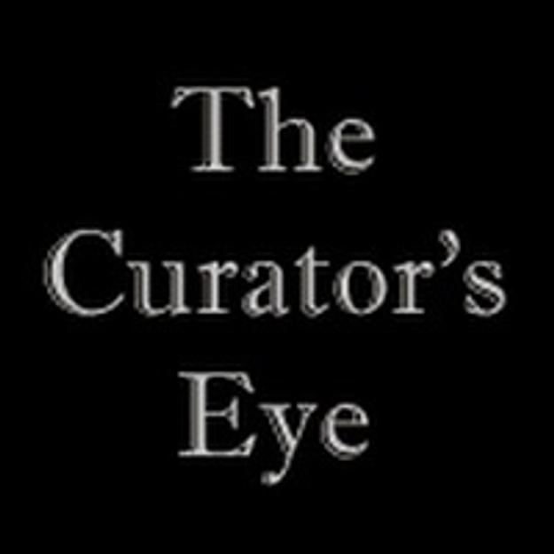 The Curator's Eye - www.CuratorsEye.com
