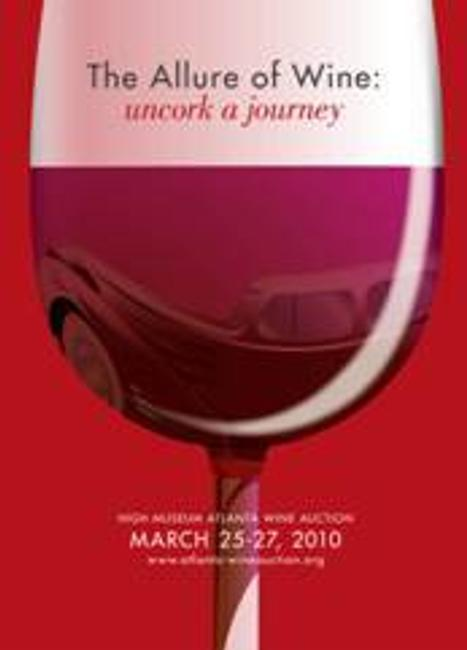 "Atlanta's High Museum of Art will hold its18th annual Wine Auction, ""The Allure of Wine: Uncork a Journey,"" from March 25 to 27 ."