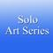 Solo Art Series #6 - An Opportunity to Shine