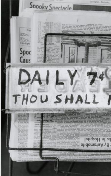 Van Deren Coke, Thou Shalt Not Steal, 1963.  Gelatin silver print, 6 1/16 x 8 1/4 in.  (15.4 x 21 cm).  The Art Museum at the University of Kentucky, Lexington